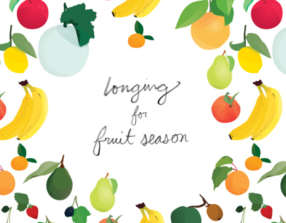 Longing for Fruit Season