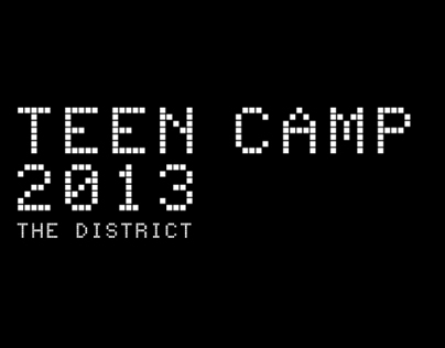 Teen Camp 2013 | The District