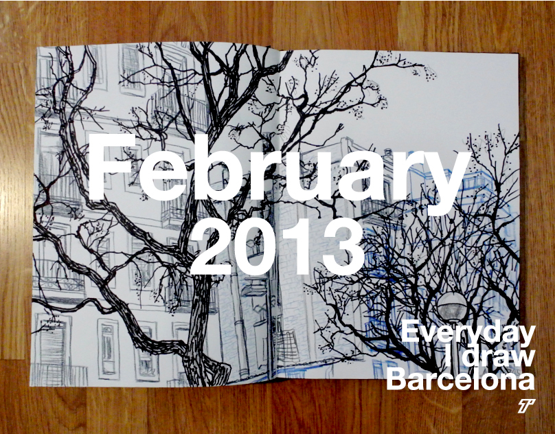 Everyday I draw Barcelona | February 2013