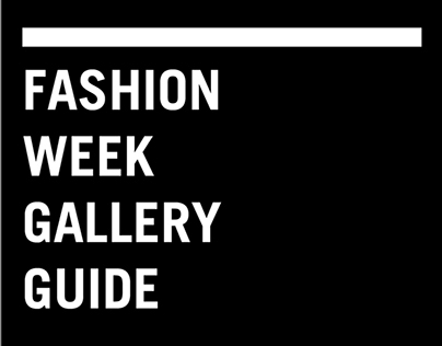 Fashion Week Gallery Guide