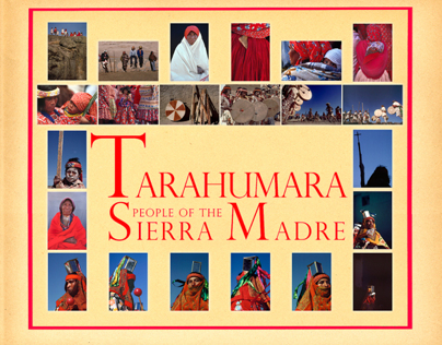 TARAHUMARA PEOPLE OF THE SIERRA MADRES
