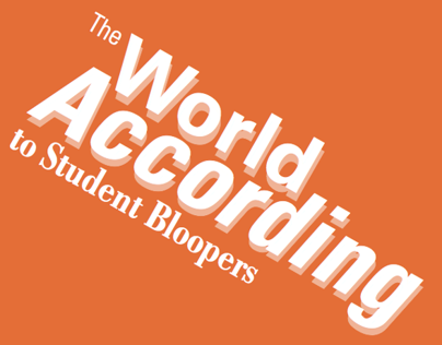 The World According to Student Bloopers