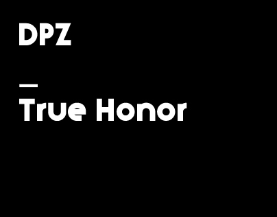 DPZ | True Honor
