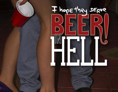 I Hope They Serve Beer in Hell - book jacket