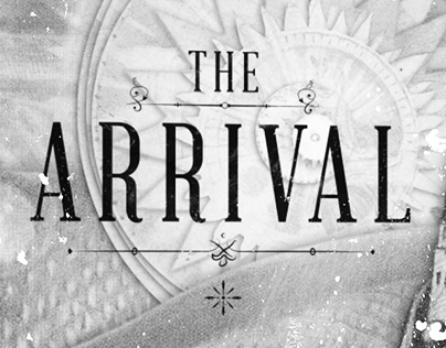 The Arrival - Motion Graphics