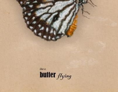 like a butter flying