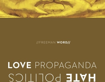 Love Propaganda / Hate Politics