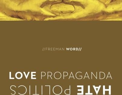 Love Propaganda / Hate Politics