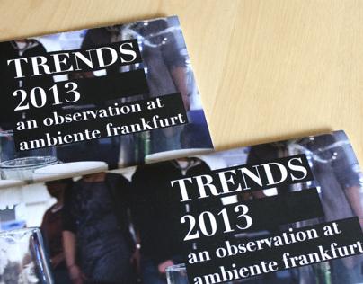 TRENDS 2013: an observation at ambiente frankfurt