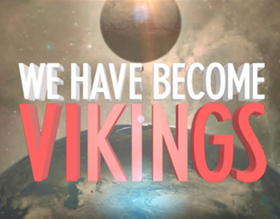 We Have Become Vikings 2013 Reel