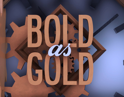Bold As Gold | Visuals