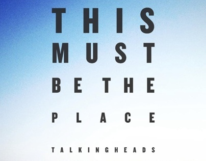 This Must Be The Place Song Poster