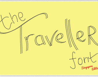 The Traveller Typeface (Singapore Edition) -IN PROGRESS