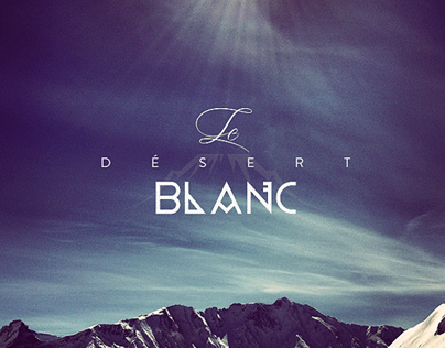 LE DÉSERT BLANC