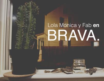BRAVA.