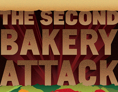 The Second Bakery Attack