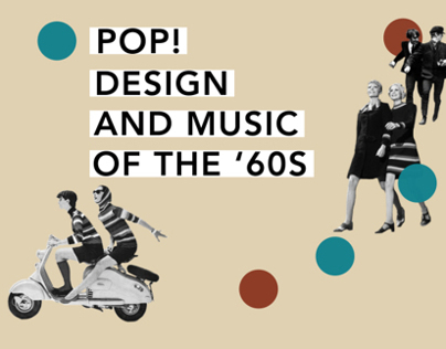 Pop Design and Music of the 60s