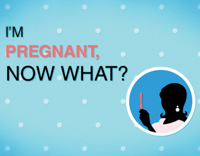 Im Pregnant, Now What?