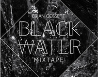 Black Water Mixtape