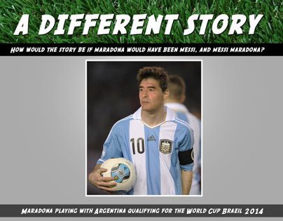 A DIFFERENT STORY (MARADONA-MESSI)