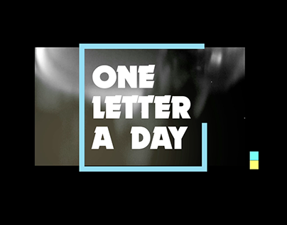 One letter a day  /  Work in progress + other gifs