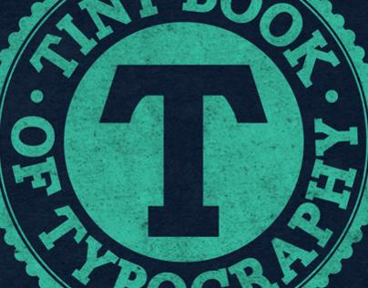 Tiny Book of Typography