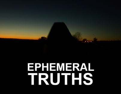 Ephemeral Truths