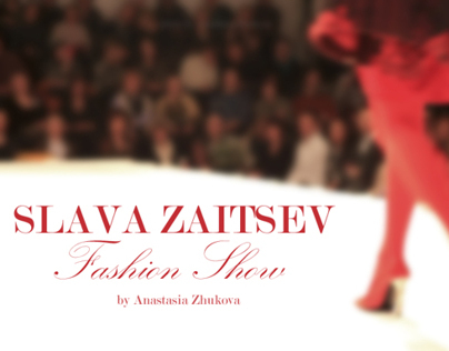 SLAVA ZAITSEV / Fashion Show