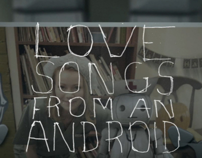 Love Songs From An Android