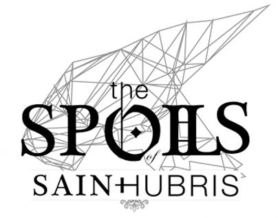 The Spoils of Saint Hubris