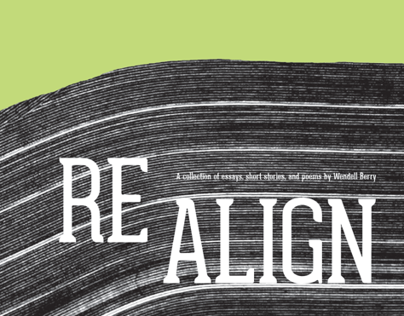 REALIGN - A Collection of Wendell Berry's Works
