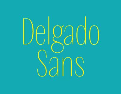 Delgado Sans font
