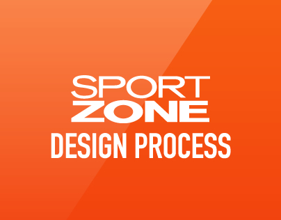 Sport Zone (my design process)