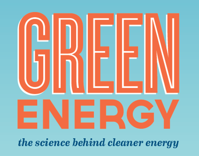 Science Exhibit: Green Energy