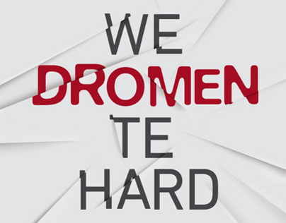 We Dromen Te Hard, Redesign