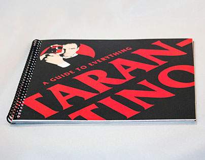 A Guide To Everything Tarantino by Matt Hodin