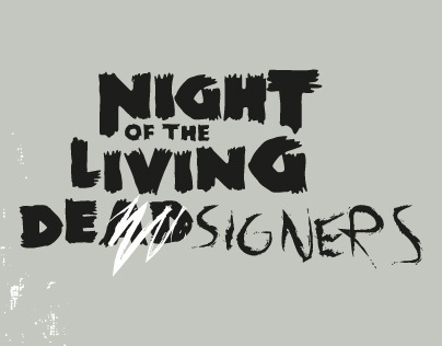 Night of the living designers