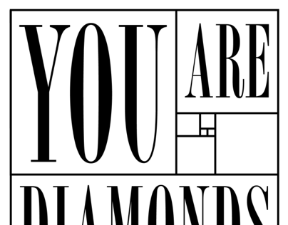 YOU ARE DIAMONDS