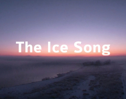 The Ice Song