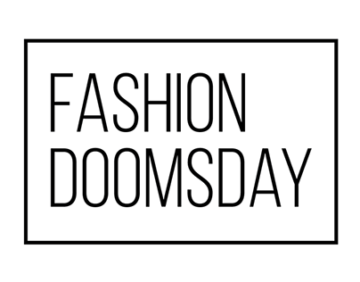 Doomsday in Fashion