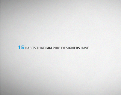 15 Habits That Graphic Designers Have