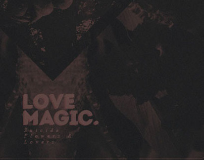 Love ≠ Magic