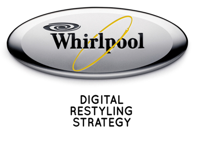 WHIRLPOOL DIGITAL RESTYLING STRATEGY