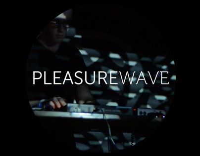 Pleasurewave Live