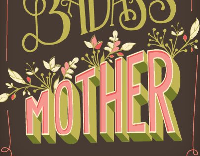 Hand Lettering /// You Are One Badass Mother
