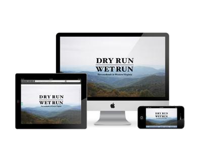 Dry Run Wet Run