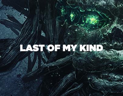 Last of My Kind