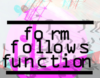 New Graphic Design - Form follows function