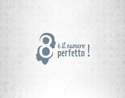 8 è il numero perfetto!