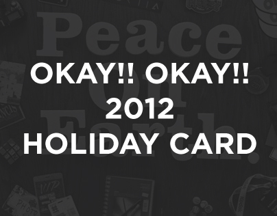 OKAY!! OKAY!! 2010 Holiday Card